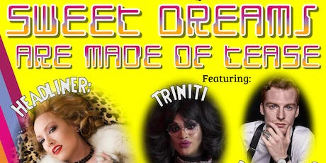 Salt City Burlesque: Sweet Dreams Are Made of Tease tickets