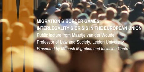 Migration & Border Games: Interlegality and Crisis in the European Union tickets