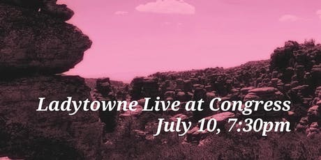 Ladytowne Live tickets