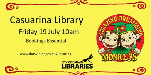 Amazing Drumming Monkeys - 19 July @ Casuarina Library