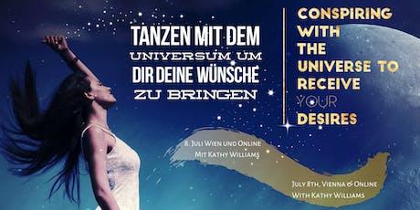 Tanzen mit dem Universum um Dir deine Wünsche zu bringen Tickets