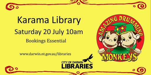 Amazing Drumming Monkeys - 20 July @ Karama Library