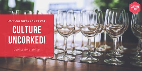 Culture Uncorked! tickets