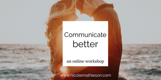 Communicate better
