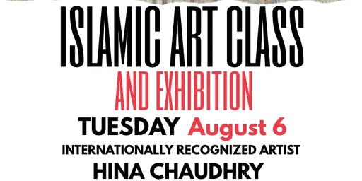 Islamic Art Class with Artist Hina Chaudhry, New York