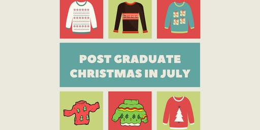 Post Graduate - Christmas in July