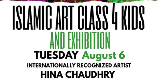 Islamic Art Class 4 KIDS with Artist Hina Chaudhry, New York