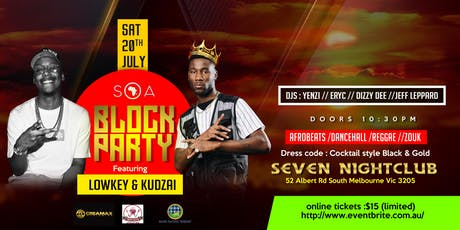 SOA BLOCK PARTY FEATURING LOWKEY & KUDZAI tickets