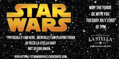 Star Wars Trivia at Pizza La Stella Cary tickets