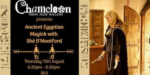 Ancient Egyptian Magick with Shè D'Montford