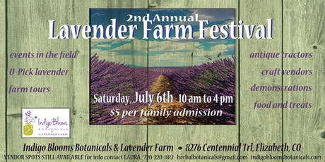 2nd Annual Indigo Blooms Botanicals Lavender Farm Festival tickets