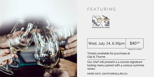 4 Course Summer Wine Pairing Dinner at Oak & Thorne