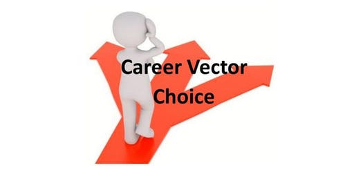 """Making a Career Vector Choice, Part 2"": Network 2 NewWork special session"