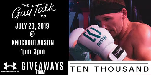 Guy Talk Event @ Knockout Austin