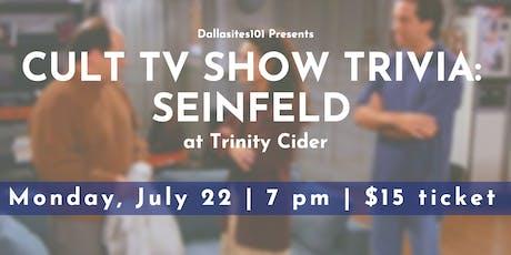 Cult TV Show Trivia: Seinfeld tickets