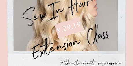 Learn the The Sew In Method with The Extensionist, Regina Marie tickets