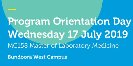 MC158 Orientation Day - Master of Laboratory Medicine  tickets