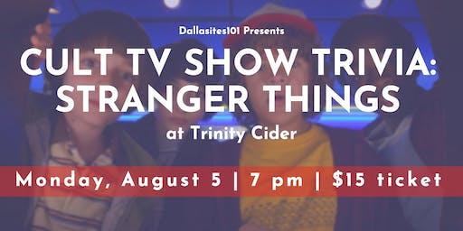 Cult TV Show Trivia: Stranger Things