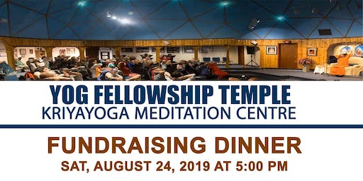 YFT-Kriyayoga Meditation Centre FUNDRAISING DINNER