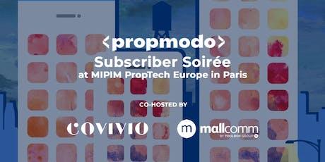 Propmodo Subscriber Soirée at MIPIM PropTech Europe 2019 tickets
