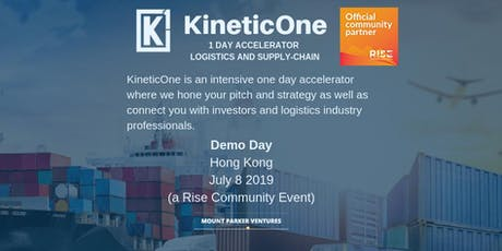 KineticOne - Asia's First 1-Day Accelerator for Logistics and Supply-Chain Startups tickets