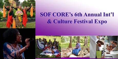 SOF CORE's Sixth Annual Int'l & Culture Festival EXPO-- York, PA tickets