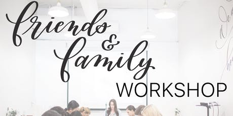 Friends & Family Workshop tickets