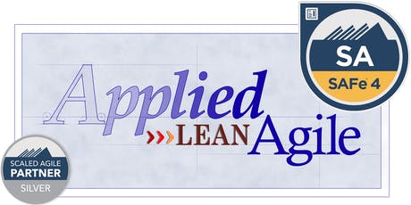 Leading SAFe® with SAFe® 4 Agilist Certification (SA) 4.6, August 3-4,  [Charlotte. NC) tickets