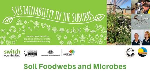 Soil Foodwebs and Microbes - Sustainability in the Suburbs