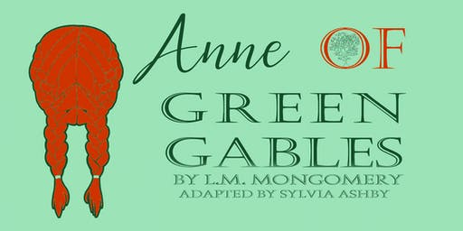 Roundtown Players Presents - Anne of Green Gables
