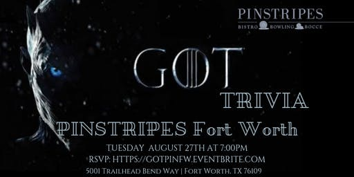 Game of Thrones Trivia at Pinstripes Fort Worth