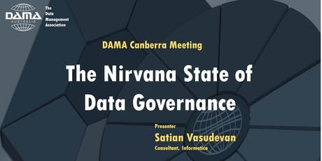 DAMA Canberra - The Nirvana State of Data Governance tickets