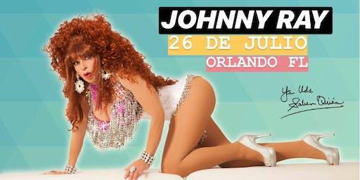 """Johnny Ray es YA USTEDES SABEN QUIÉN """"EL SHOW"""" Orlando FL"""