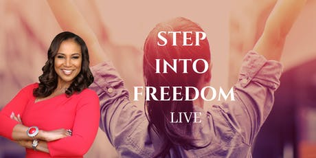 Step Into Freedom-LIVE tickets