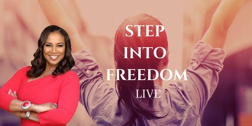 Step Into Freedom-LIVE