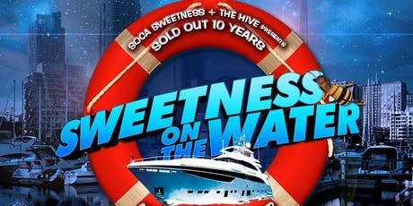 SWEETNESS ON THE WATER ~ All SOCA STARS Experience tickets