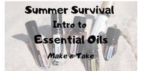 Summer Survival Intro to Essential Oils tickets