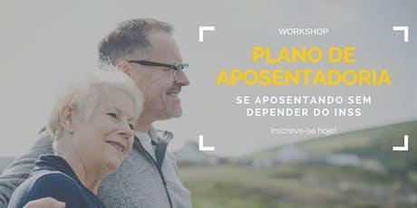 PLANO DE APOSENTADORIA: Se Aposentando Sem Depender Do INSS ingressos