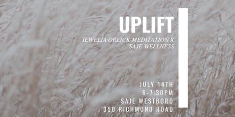 Uplift Meditation: Jewelia Orlick  x Saje Wellness  tickets