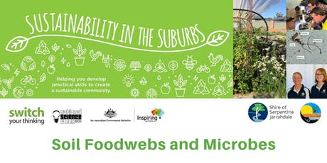 Soil Foodwebs and Microbes - Sustainability in the Suburbs tickets
