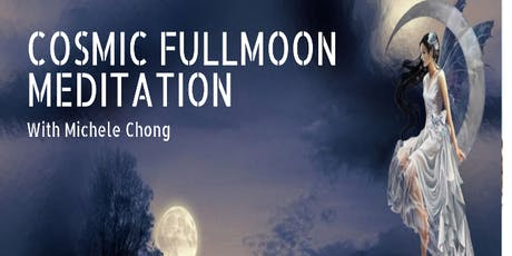 Cosmic Full Moon Meditation with Michele Chong (Fully Booked) tickets