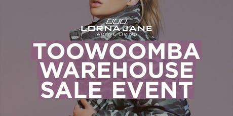 Lorna Jane X World Gym Toowoomba Warehouse Sale BOOTCAMP! tickets