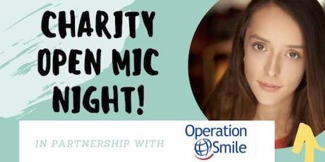 CHARITY OPEN MIC NIGHT - Operation Smile Canada tickets