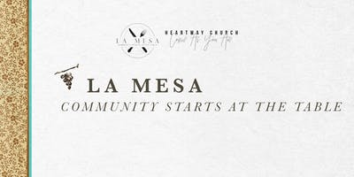 La Mesa - Community Starts at the Table