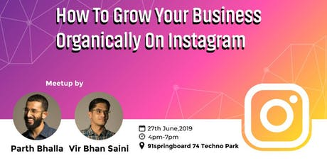 How to grow your business organically on Instagram? tickets