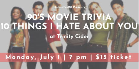 90's Movie Trivia: 10 Things I Hate About You tickets
