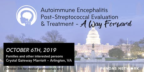 Autoimmune Enceph Post-Streptococcal Evaluation & Treatment, A Way Forward tickets