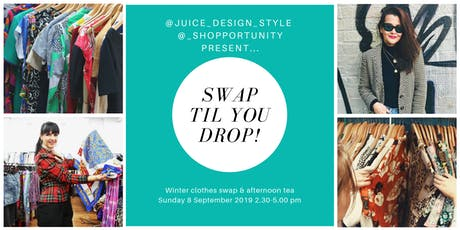 Swap Til You Drop - Winter clothes swap & afternoon tea tickets