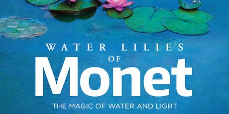 Water Lilies of Monet tickets