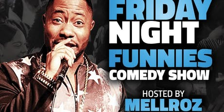 Mellroz & Friend's Comedy Show  tickets